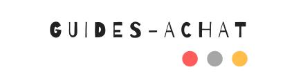 Les Guides d'Achat les plus complets : Comparatifs, Avis